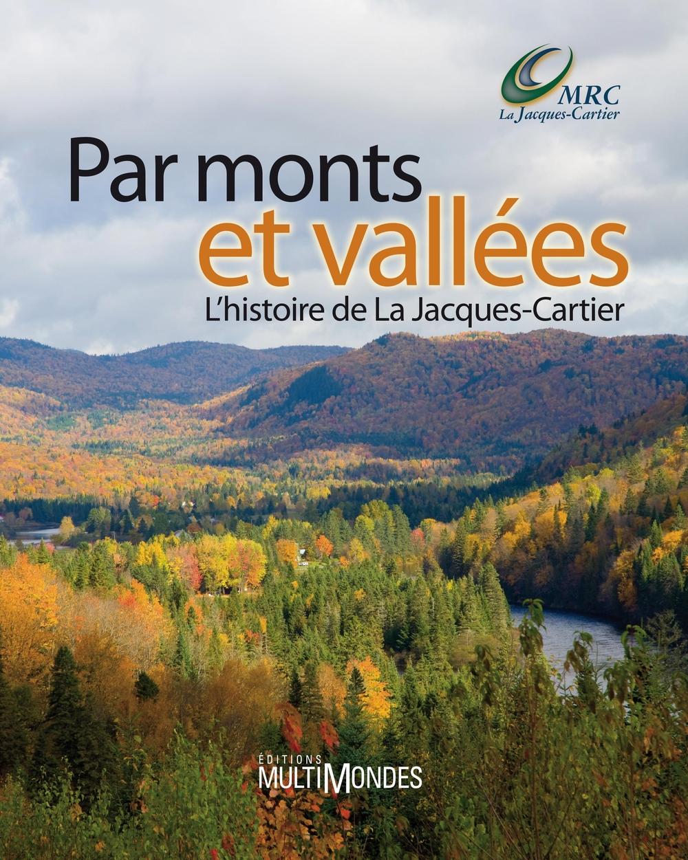 r-5-8-284823~v~Par_monts_et_vallees___L_histoire_de_la_Jacques-Cartier