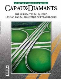 Sur les routes du Québec. Les cent ans du ministère des Transports – #111
