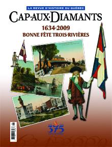 Numéro 98 - 1634-2009 Bonne fête Trois-Rivières
